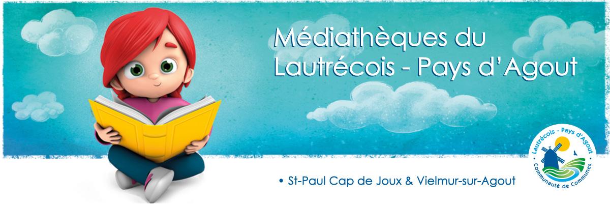 Médiathèques CDC DU LAUTRECOIS - PAYS D'AGOUT